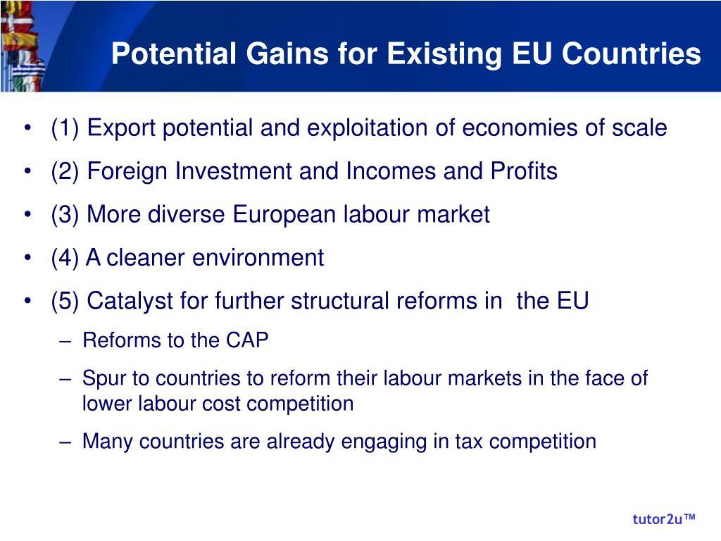 Potential Gains for Existing EU Countries