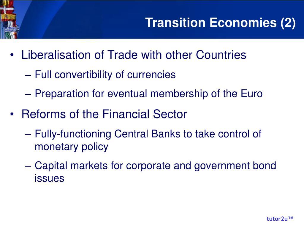 Transition Economies (2)