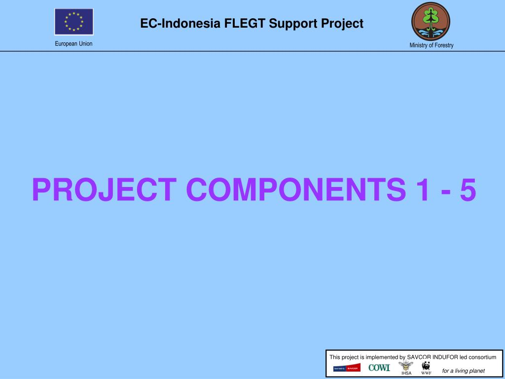 PROJECT COMPONENTS 1 - 5