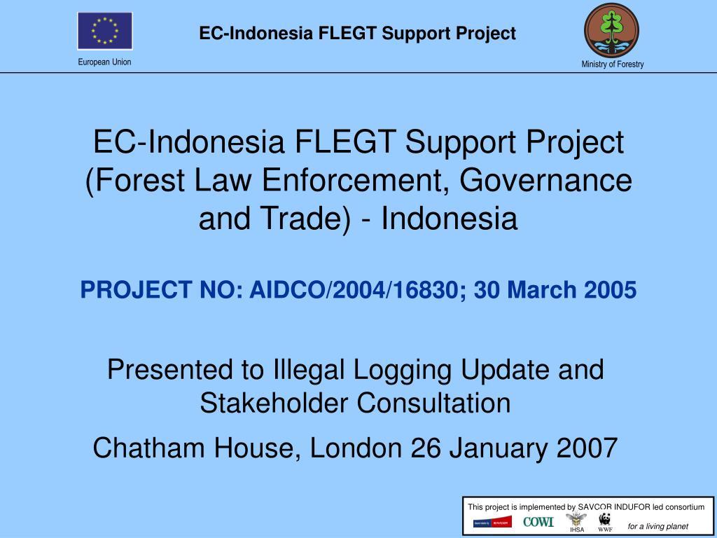 EC-Indonesia FLEGT Support Project
