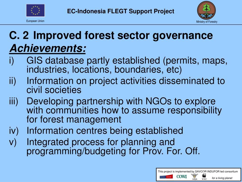 C. 2Improved forest sector governance