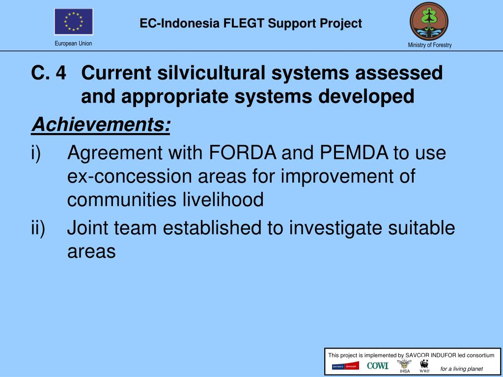 C. 4Current silvicultural systems assessed and appropriate systems developed