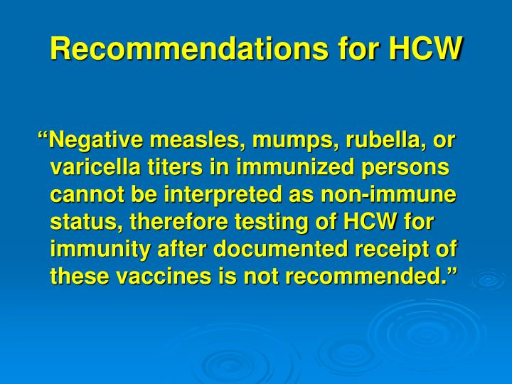Recommendations for HCW