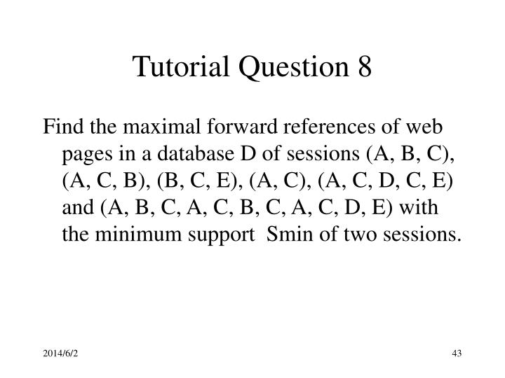 Tutorial Question 8