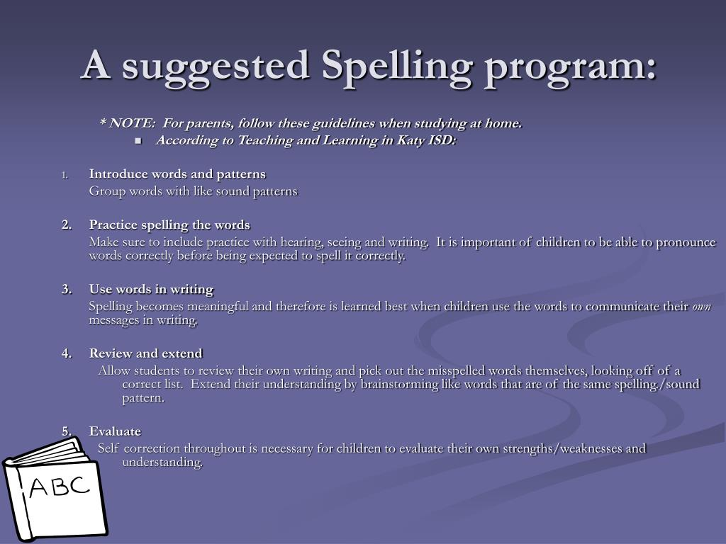 A suggested Spelling program: