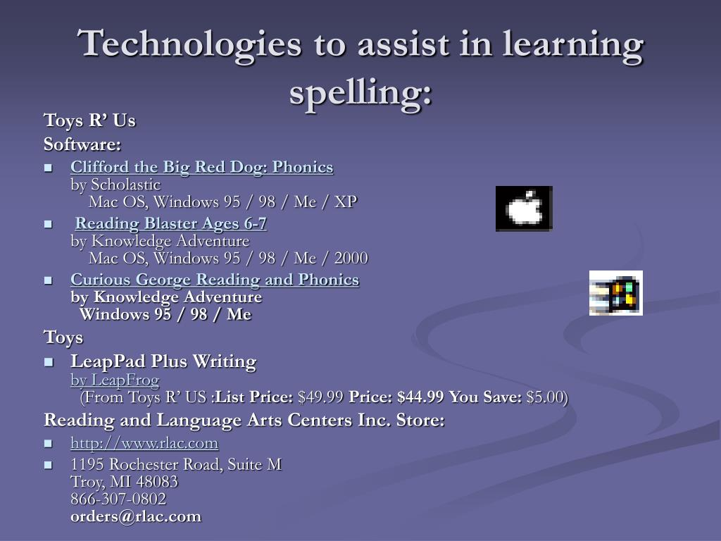 Technologies to assist in learning spelling: