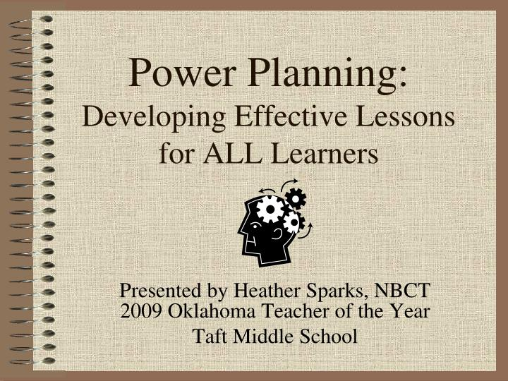 Power planning developing effective lessons for all learners