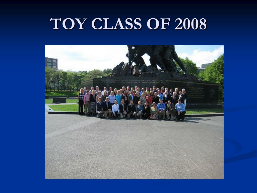 TOY CLASS OF 2008