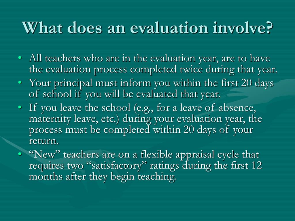 What does an evaluation involve?