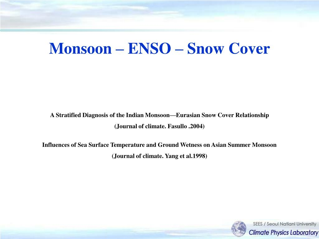 Monsoon – ENSO – Snow Cover