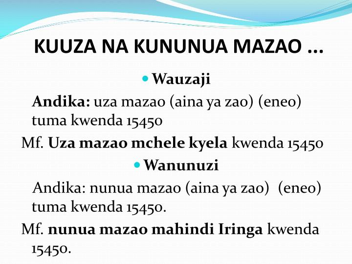 KUUZA NA KUNUNUA MAZAO ...