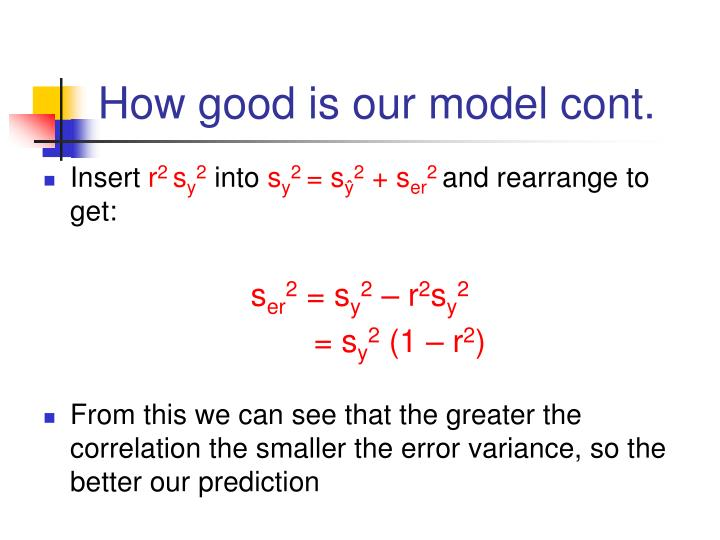 How good is our model cont.