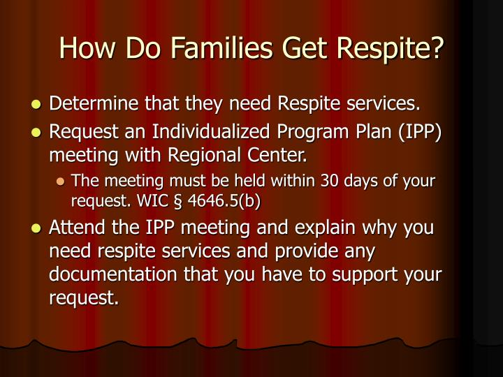 How Do Families Get Respite?