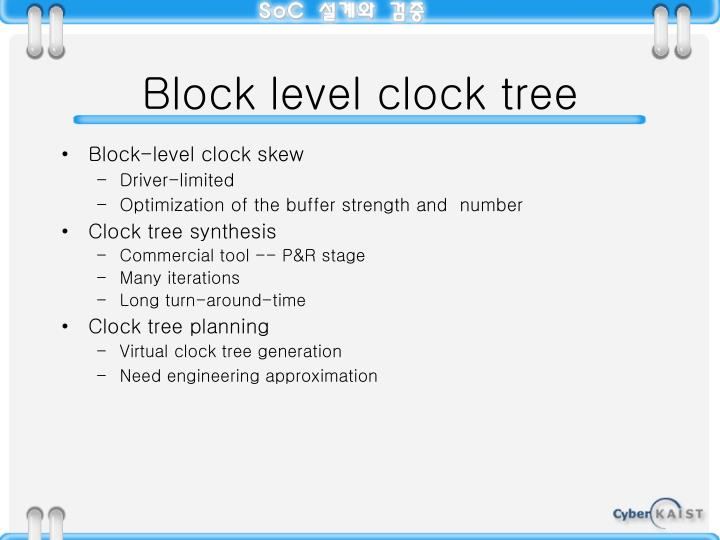 Block level clock tree