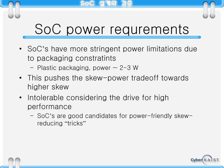 SoC power requrements