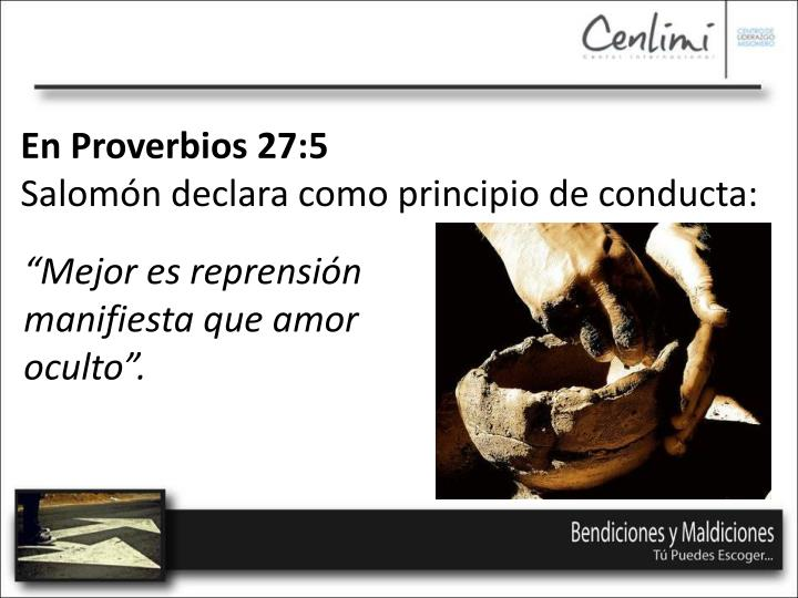 En Proverbios 27:5