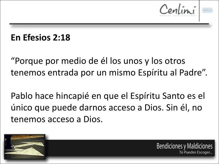 En Efesios 2:18