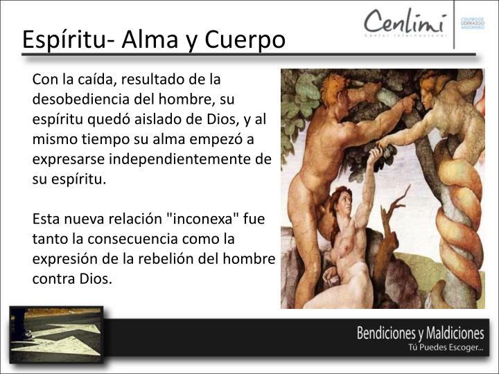 Espíritu- Alma y Cuerpo
