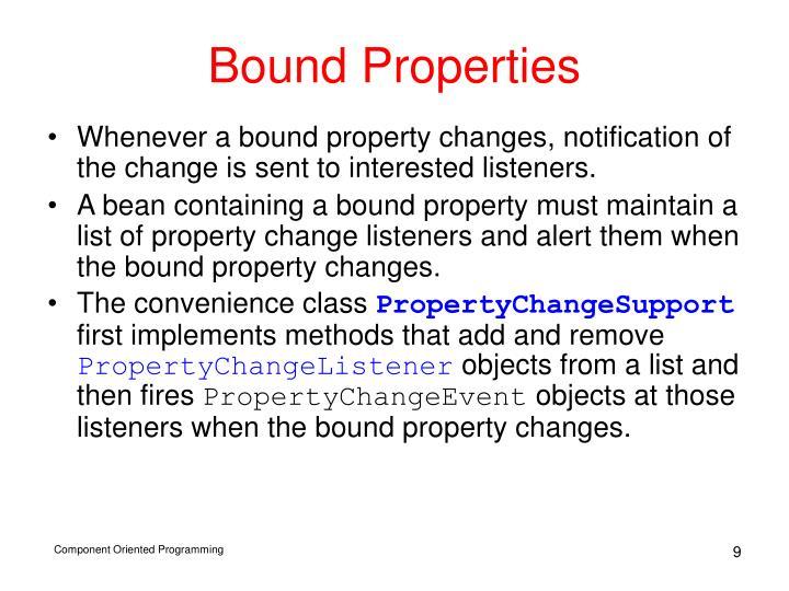 Bound Properties