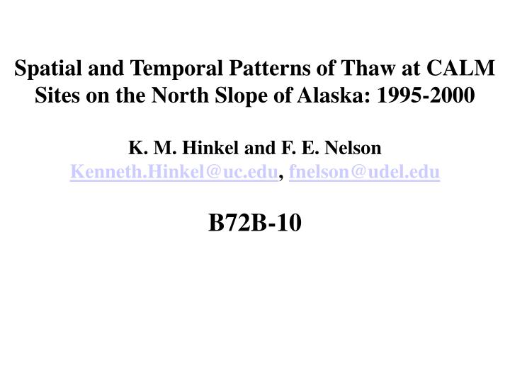 Spatial and Temporal Patterns of Thaw at CALM Sites on the North Slope of Alaska: 1995-2000