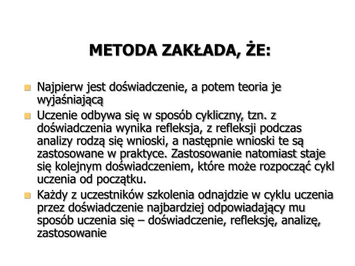 METODA ZAKŁADA, ŻE: