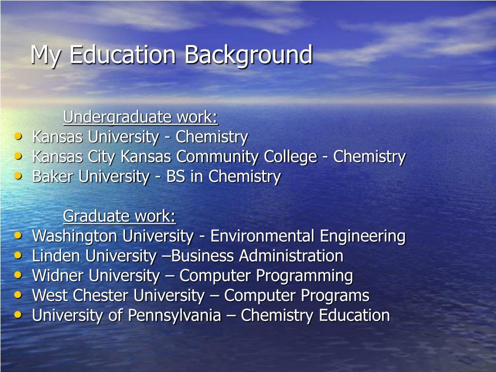 My Education Background