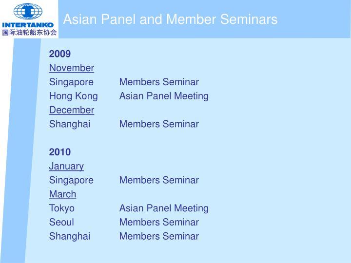 Asian Panel and Member Seminars