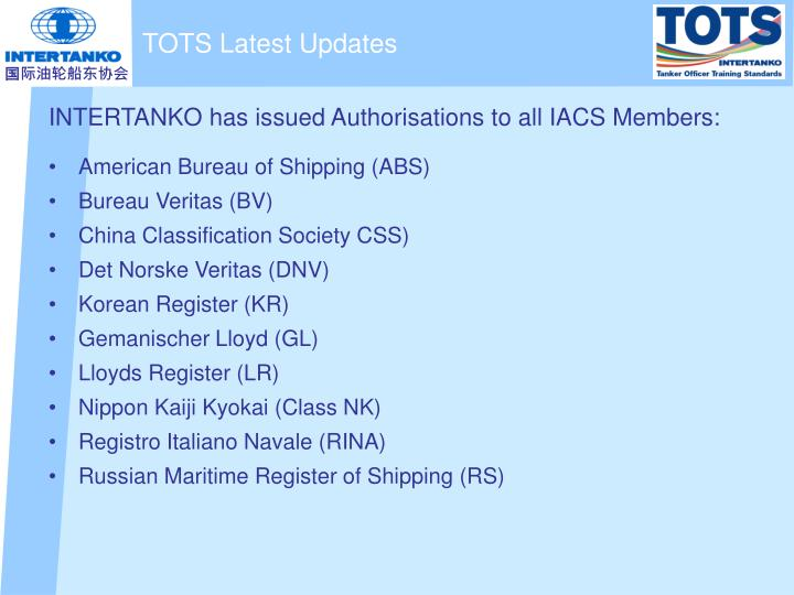 INTERTANKO has issued Authorisations to all IACS Members: