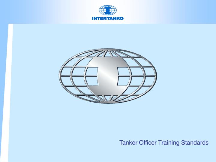 Tanker Officer Training Standards