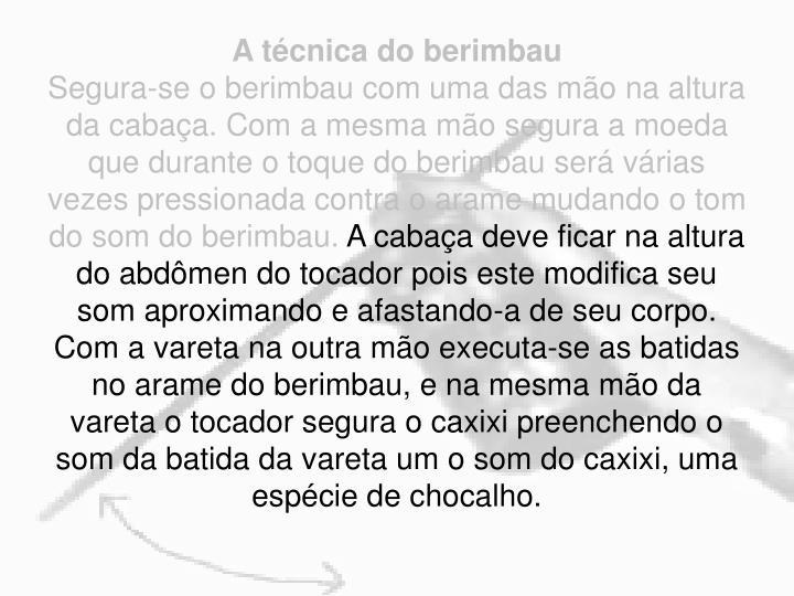 A técnica do berimbau