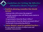 guidelines for setting up effective alternative route programs