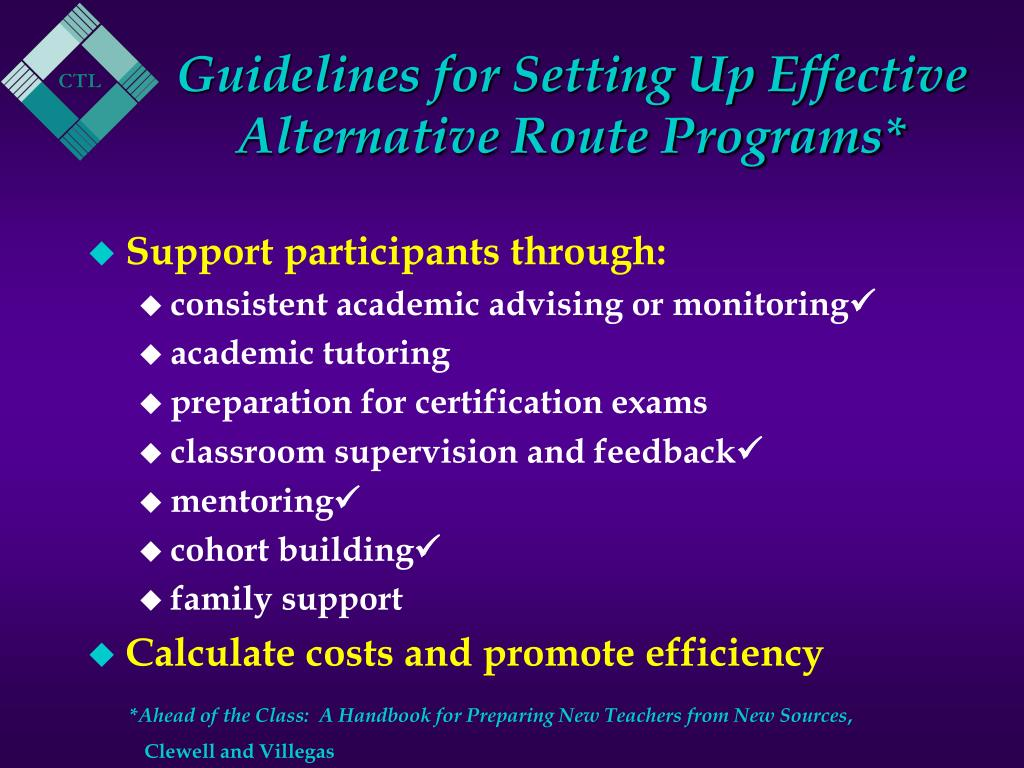 Guidelines for Setting Up Effective Alternative Route Programs*