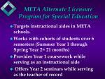 meta alternate licensure program for special education