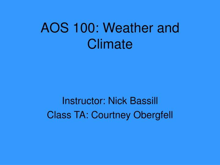 Aos 100 weather and climate