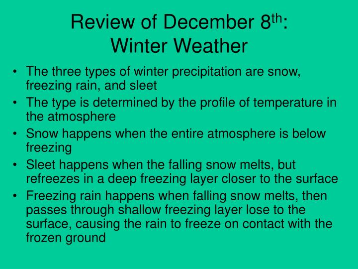 Review of december 8 th winter weather