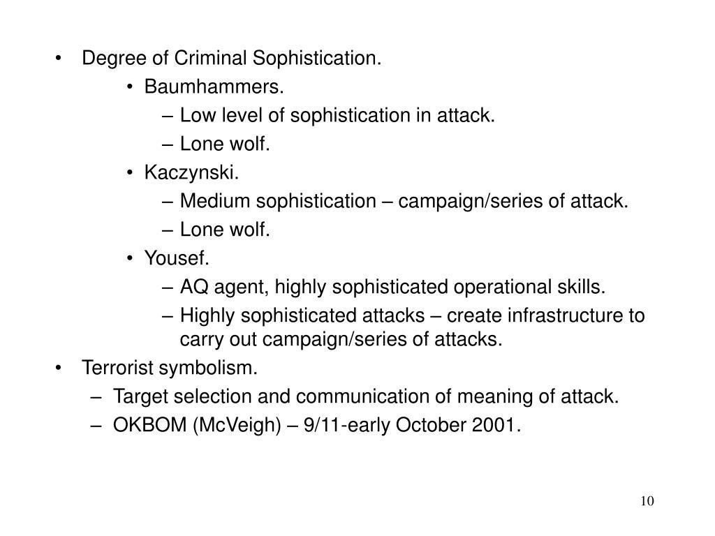 Degree of Criminal Sophistication.