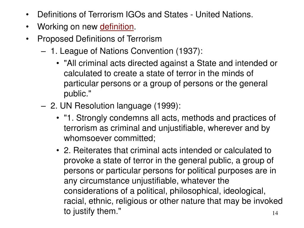 Definitions of Terrorism IGOs and States - United Nations.