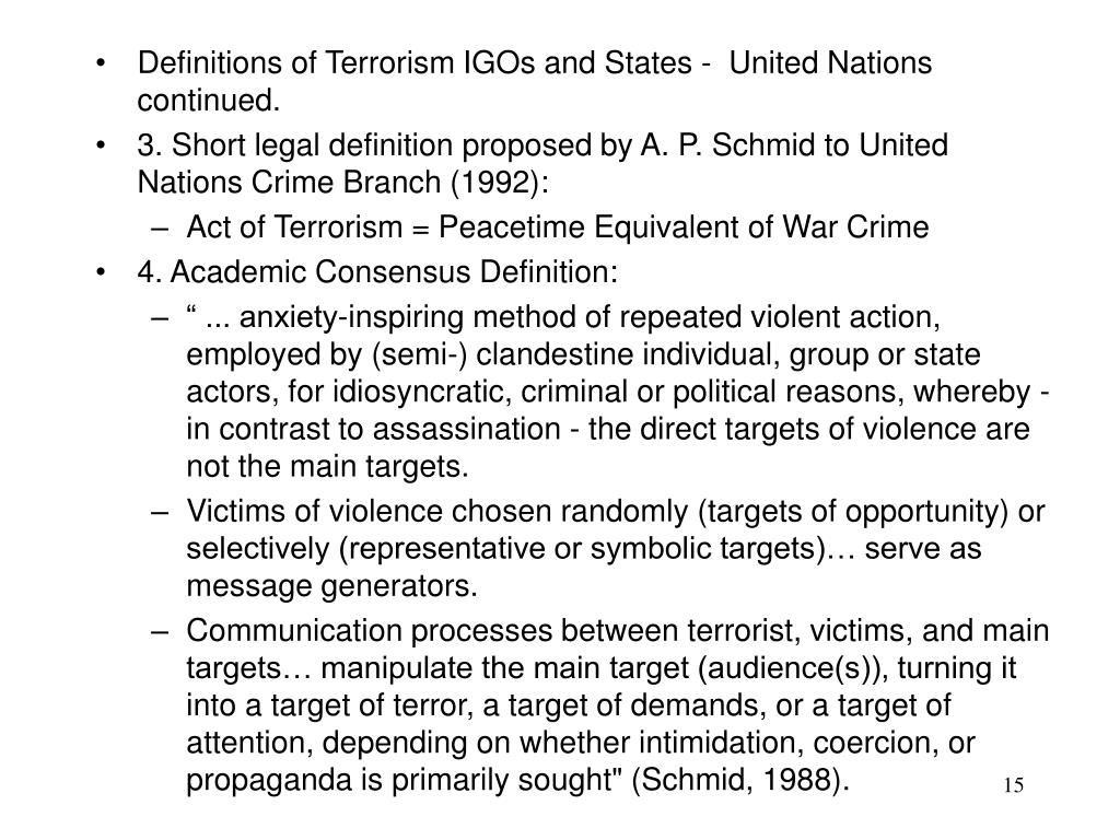 Definitions of Terrorism IGOs and States -  United Nations continued.
