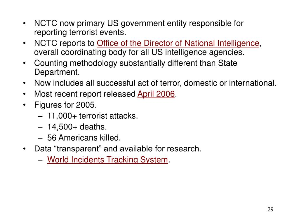 NCTC now primary US government entity responsible for reporting terrorist events.