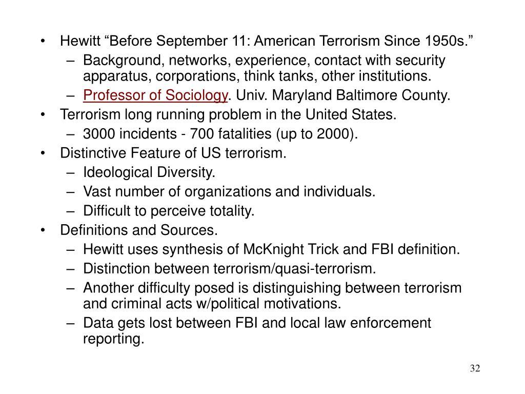 "Hewitt ""Before September 11: American Terrorism Since 1950s."""