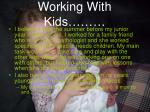 working with kids