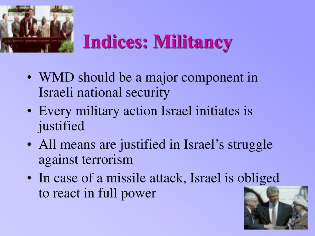 Indices: Militancy