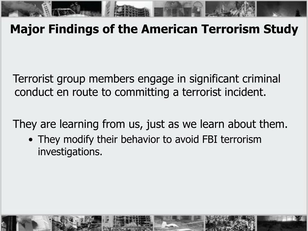 Major Findings of the American Terrorism Study