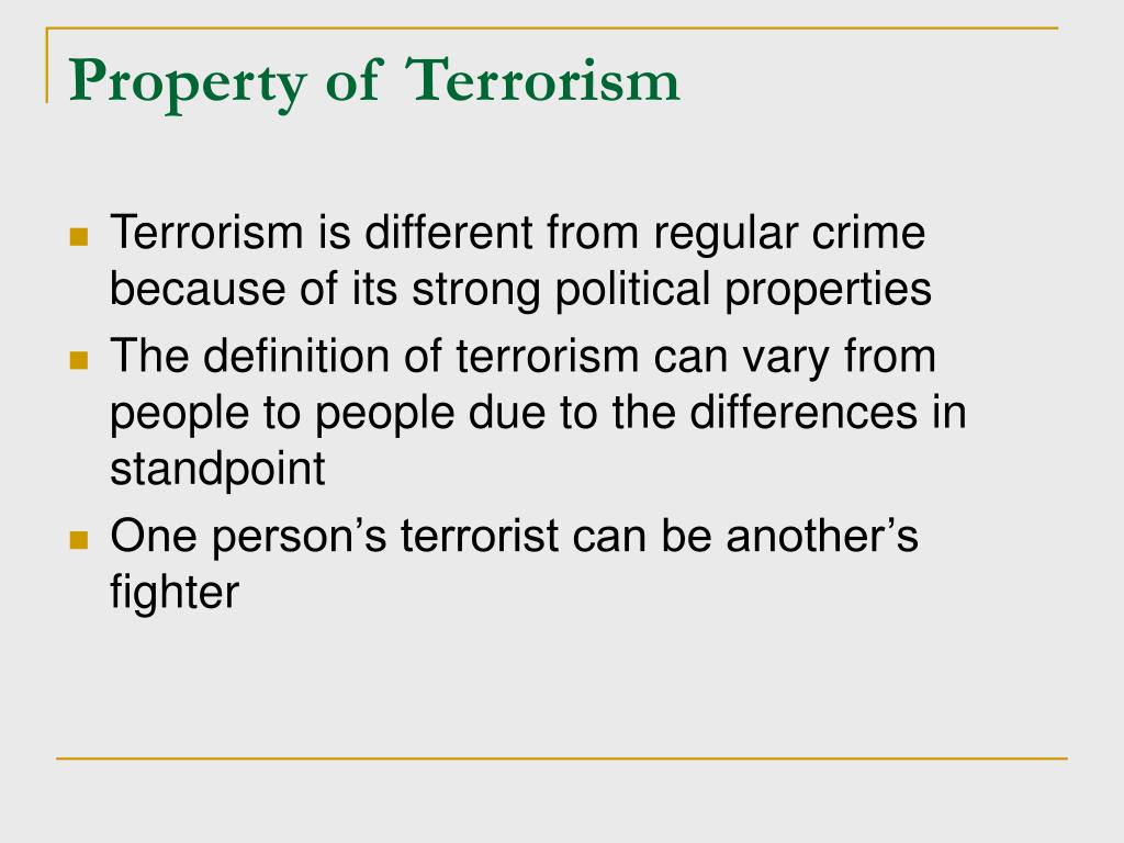 Property of Terrorism