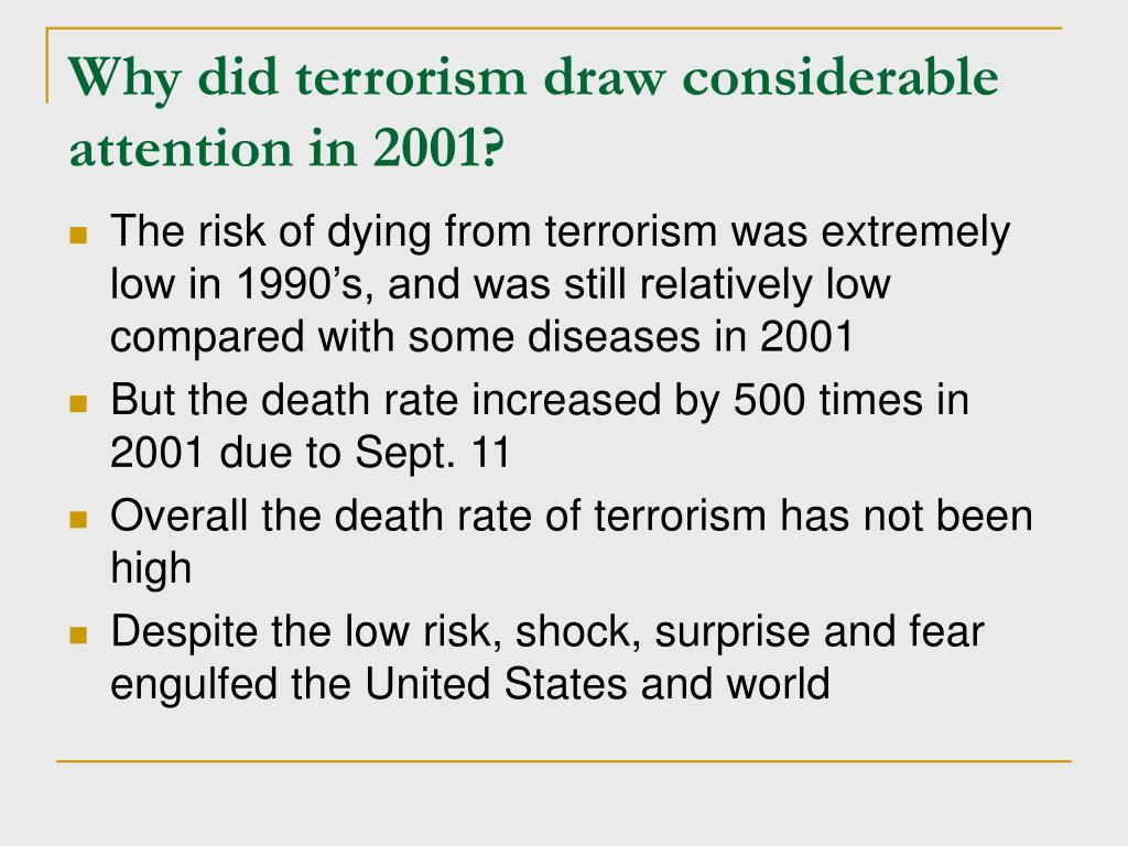 Why did terrorism draw considerable attention in 2001?