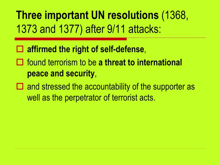 Three important un resolutions 1368 1373 and 1377 after 9 11 attacks