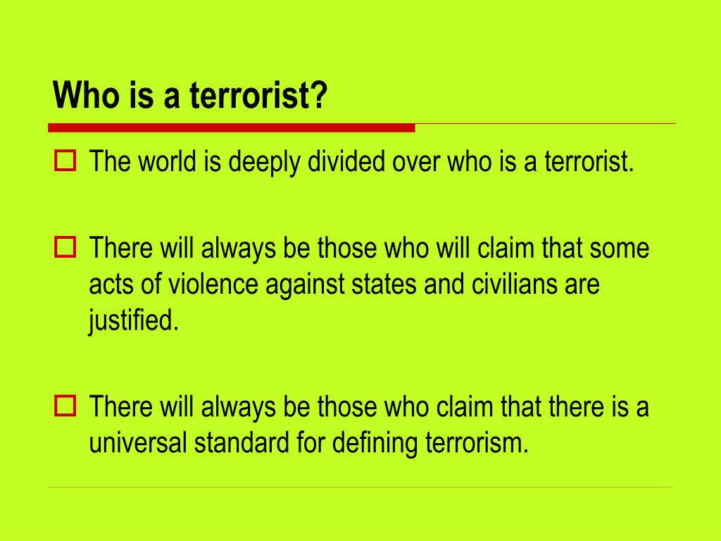 Who is a terrorist?
