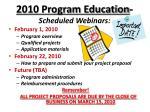 2010 program education scheduled webinars