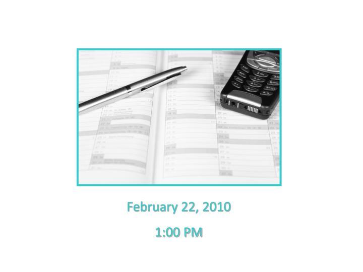 February 22, 2010