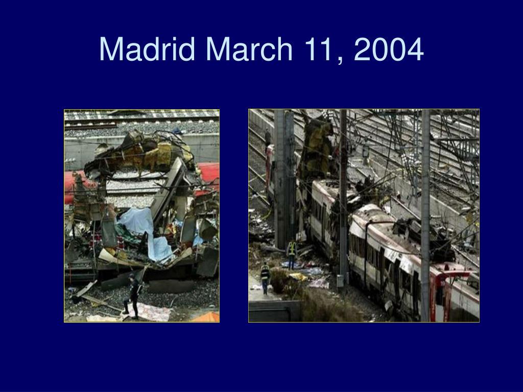 Madrid March 11, 2004